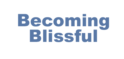 Becoming Blissful