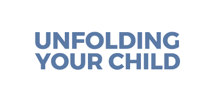 Unfolding Your Child